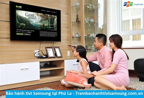 Bảo hành sửa chữa tivi Samsung tại Phú La