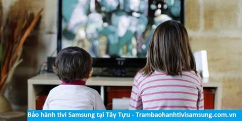 Bảo hành sửa chữa tivi Samsung tại Tây Tựu