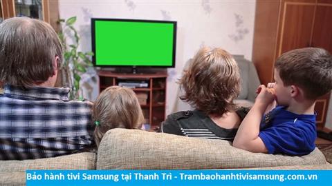 Bảo hành sửa chữa tivi Samsung tại Thanh Trì