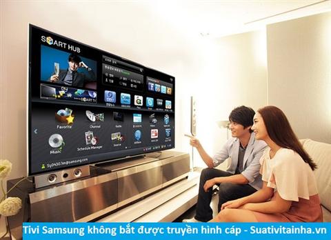 Tivi Samsung không bắt được truyền hình Cáp