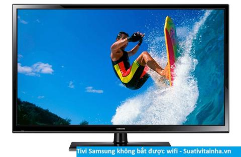 Tivi Samsung không bắt được Wifi