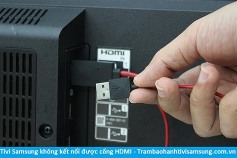 Tivi Samsung không kết nối được HDMI