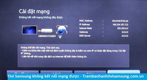 Tivi Samsung không kết nối mạng được