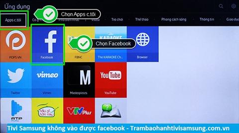 Tivi Samsung không vào được facebook